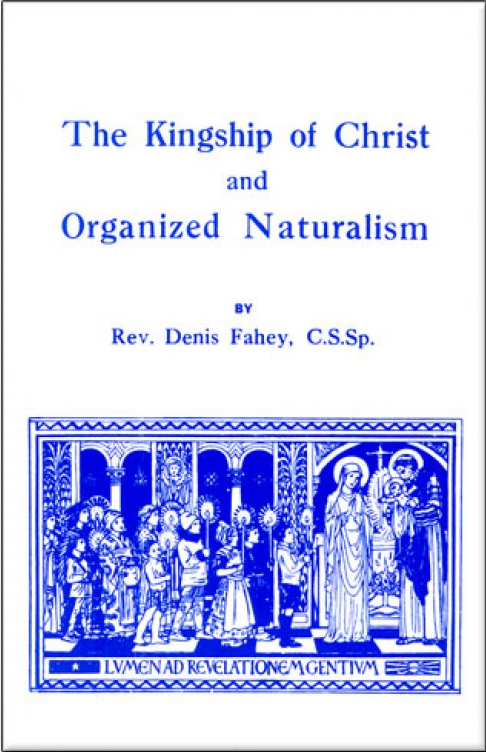 Kingship Of Christ And Organized Naturalism